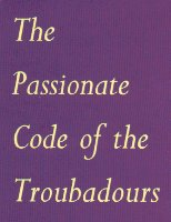 the passionate code of the troubadours